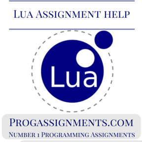 LUA Assignment Help