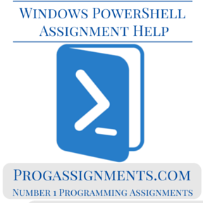 Windows PowerShell Assignment Help